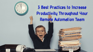 increase productivity remote automation team