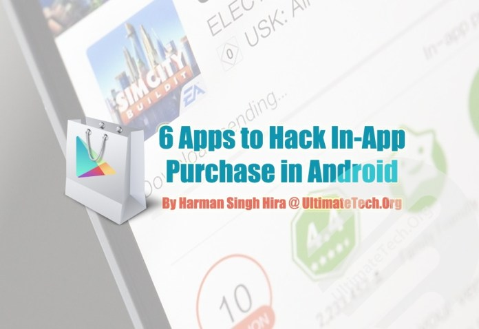 7 Apps to Hack In-App Purchase in Android