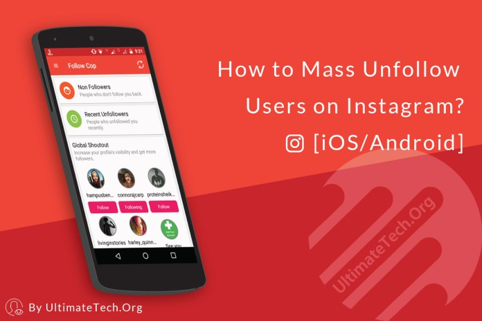 How to Mass Unfollow Users on Instagram? [iOS/Android]
