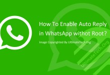 How To Enable Auto Reply in WhatsApp? [Without Root]