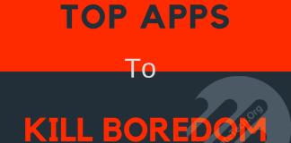 Top Smartphone Apps to Kill Boredom [2017]