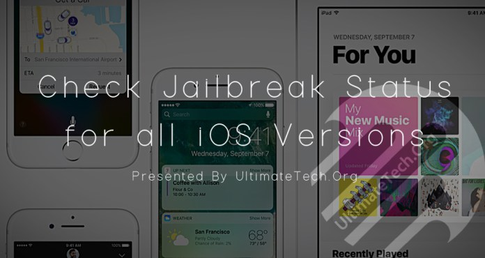 Check Jailbreak Status for all iOS Versions