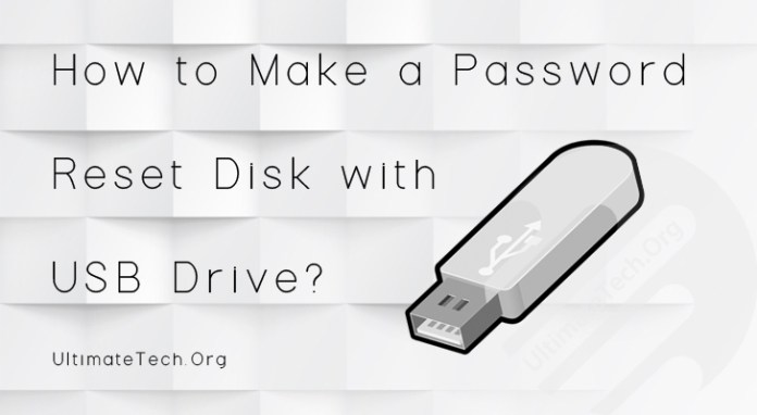 How to Make a Password Reset Disk with USB Drive?