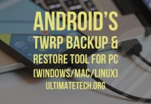 Android's TWRP Backup & Restore Tool For PC (Windows/Mac/Linux)