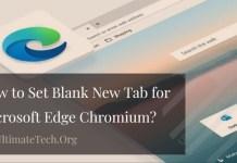 How to Set Blank New Tab for Microsoft Edge Chromium