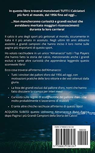CALCIO LAlmanacco Completo dei Calciatori pi Forti di tutti i tempi dal 1956 ad Oggi