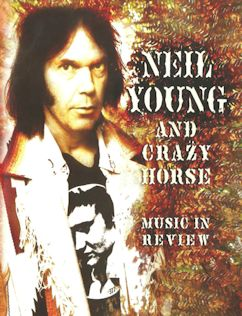 NEIL YOUNG, MUSIC IN REVIEW cartel