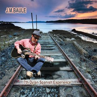 J. M. BAULE - 7th Dylan Spanish Experience