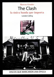 The Clash, la única banda que importa