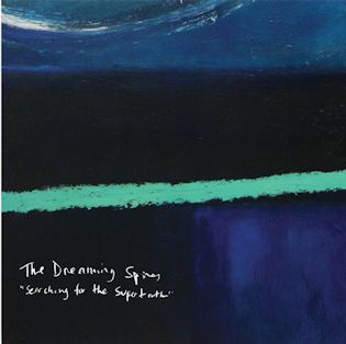 THE DREAMING SPIRES - Searching for the Supertruth