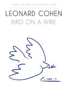 Leonard Cohen, Bird on a Wire