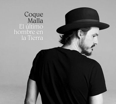 COQUE MALLA - El último hombre en la tierra
