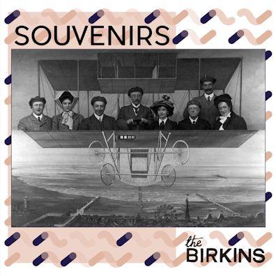 The Birkins - Souvenirs