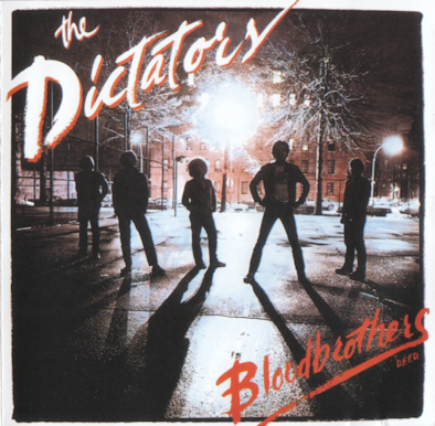 23 The Dictators - Bloodbrothers