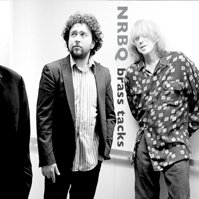 8 NRBQ - Brass Tacks