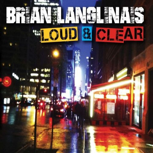Brian Langlinais 'Loud & Clear'