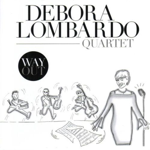 Debora Lombardo 'Way Out'