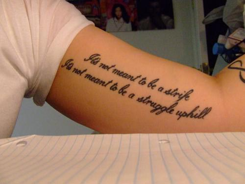 tattoo-quotes-its-not-meant-to-be-a-strife-its-not-meant-to-be-a-struggle-uphill