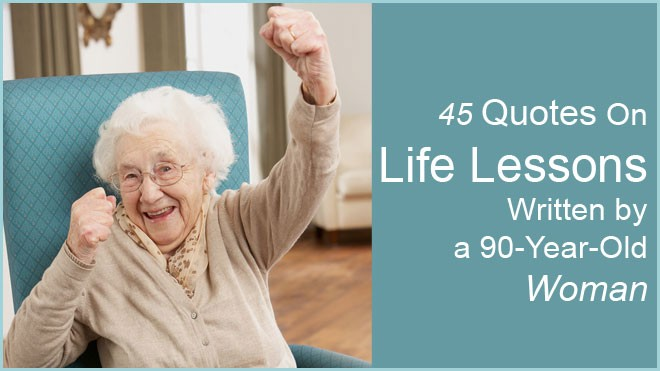 Quotes About Old Women: Quotes For 90 Year Olds. QuotesGram