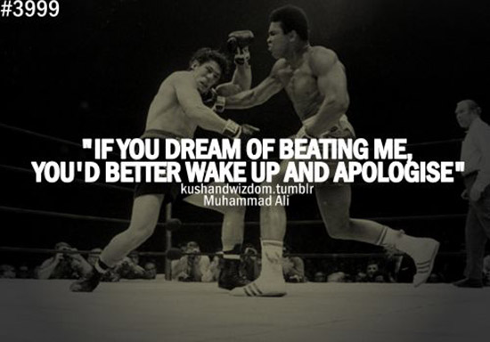 motivational muhammad ali saying
