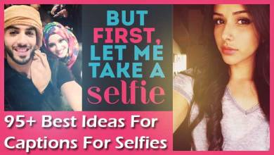 Photo of 95+ Best Selfie Captions Ideas For Instagram & Facebook