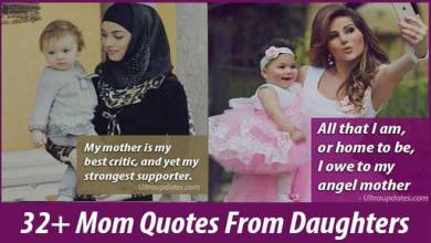 Photo of 32+ Best Mom Quotes & Sayings from daughter With Images