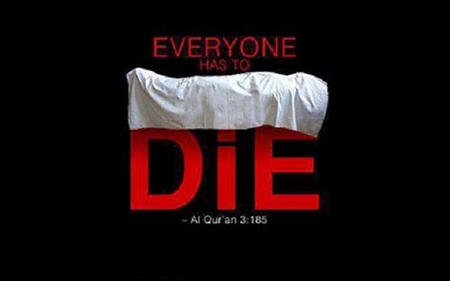 every one has to die