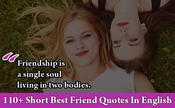 Short-Best-Friend-Quotes-In-English