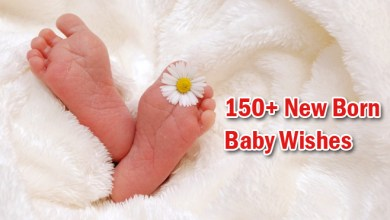 Photo of 150+ New Born Baby Wishes To Mother & Father 2021