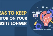 Photo of 7 Best Ideas to keep Visitors on Your Website Longer