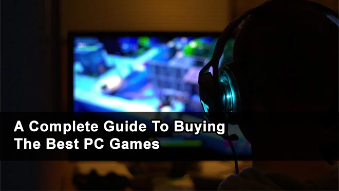 A-Complete-Guide-To-Buying-The-Best-PC-Games