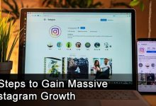 Photo of 5 Steps to Gain Massive Instagram Growth
