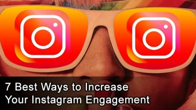 Photo of 7 Best Ways to Increase Your Instagram Engagement