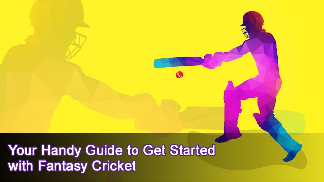 Your-Handy-Guide-to-Get-Started-with-Fantasy-Cricket