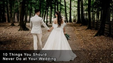 Photo of 10 Things You Should Never Do at Your Wedding