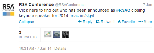 RSA Tweets on January 7 2014: Click here to find out who has been announced as #RSAC closing keynote speaker for 2014
