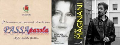 """Spello, rassegna letteraria """"Passaparola"""": """"Anna Magnani"""" di Matteo Persica"""
