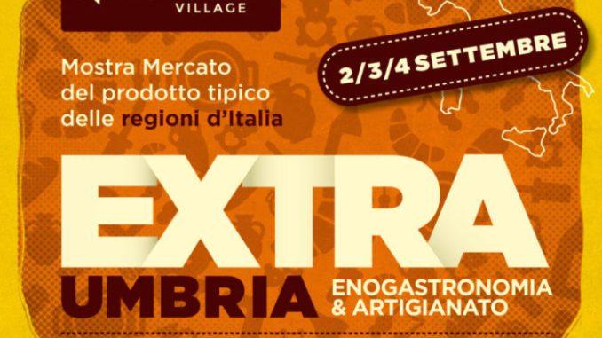 Extra Umbria, tipicità regionali italiane al Quasar village di Corciano