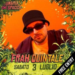 """Sabato 3 luglio, Frah Quintale terzo headliner a """"L'Umbria che spacca"""""""