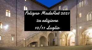 10 e 11 luglio, 'Foligno MadeArt', festival moda e del design artigianale