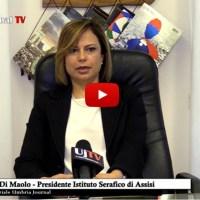 15 minuti con Francesca Di Maolo, Presidente Istituto Serafico di Assisi