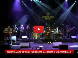Umbria Jazz Spring a Terni, Incognito Spring al Centro Multimediale