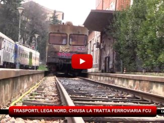 Trasporti, Lega Nord Umbria, chiusa la tratta ferroviaria FCU