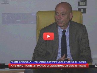Legittima difesa, con Fausto Cardella, Procuratore Generale Corte d'Appello Perugia