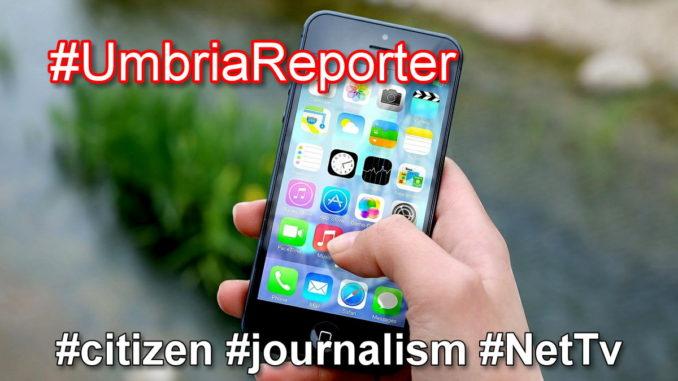 Umbria Reporter, inviaci i tuoi video e diventa protagonista con noi