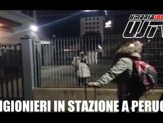Prigionieri in stazione è successo a Perugia, sentite come è andata