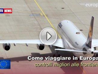 Un nuovo sistema di viaggio europeo: controlli migliori alle frontiere