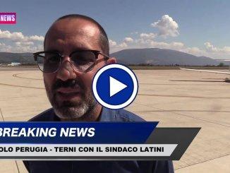 Air Terni in volo da Perugia, intervista al sindaco di Terni, Leonardo Latini