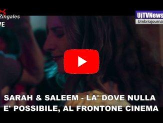 Sarah & Saleem – Là dove nulla è possibile al Cinema del Frontone di Perugia