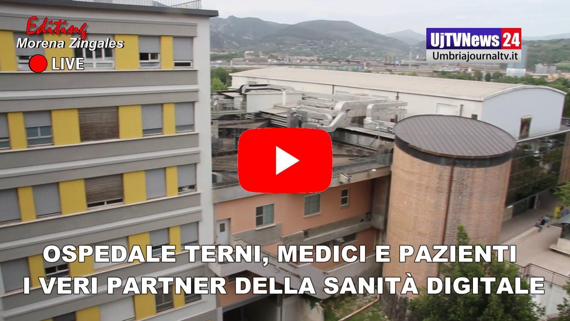 Ospedale Terni, Medici e pazienti i veri partner della sanità digitale